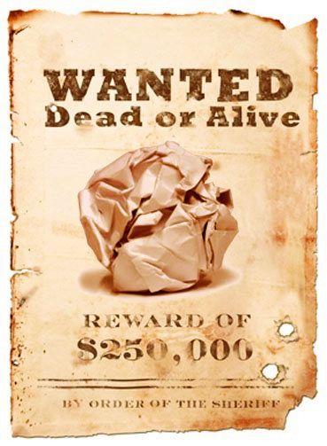 Bolinha de papel - procurada viva ou morta