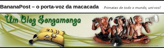 Blog BananaPost - o porta-voz da macacada