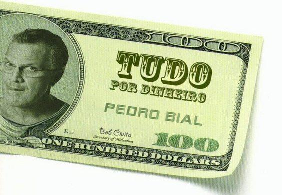 Pedro Bial - Tudo por Dinheiro